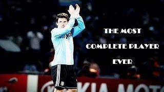 Lionel Messi - The Most Complete Player Ever | HD