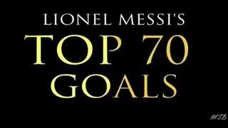 Lionel Messi● Top 70 Goals (with commentary) ● 2004-2013