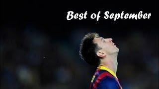 Lionel Messi - Best of September | Goals, Skills&Passes - 2013/2014 | HD