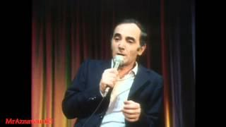 Charles Aznavour chante Tu t'laisses aller - 1972