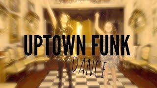 Uptown Funk [DANCE MUSIC VIDEO]