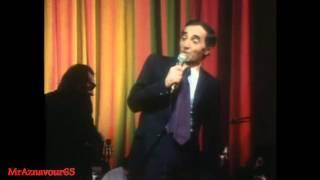 Charles Aznavour chante Pour faire une jam  - 1972