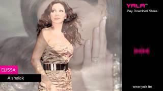 Elissa - Aishalak - Live Paris /اليسا - عايشالك