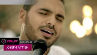 Yala Backstage - Joseph Attieh /يلا وراء الكواليس - جوزيف عطيه