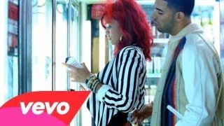 Rihanna - What's My Name? ft. Drake