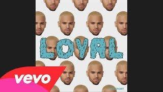 Loyal (West Coast Version) (Audio)