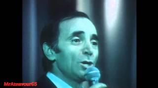 Charles Aznavour chante Sur ma vie  - 1972