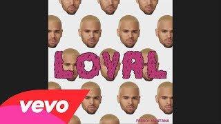 Loyal (East Coast Version) (Audio)
