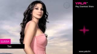 Elissa - Taa ( Audio ) /اليسا - تعا