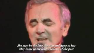 Charles Aznavour - She (Lyrics) HD.mp4