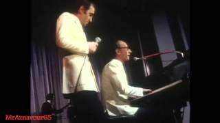 Charles Aznavour chante avec Pierre Roche medley - 1972