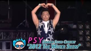 "PSY - Summer Stand Concert  ""2012 The Water Show"" Spot"