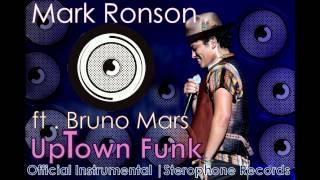 Mark Ronson Ft.Bruno Mars - Uptown Funk | Official Instrumental