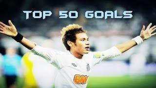 Neymar Jr● Top 50 Goals ● 2009-2013